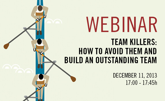 Team Killers: How to Avoid Them and Build an Outstanding Team | IESE Business School