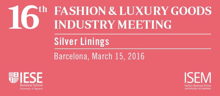 16th Fashion and Luxury Goods Industry Meeting
