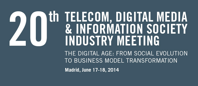 20th Telecom, Digital Media & Information Society Industry Meeting - IESE Business School