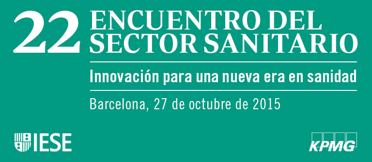 22 Encuentro del Sector Sanitario - IESE Business School