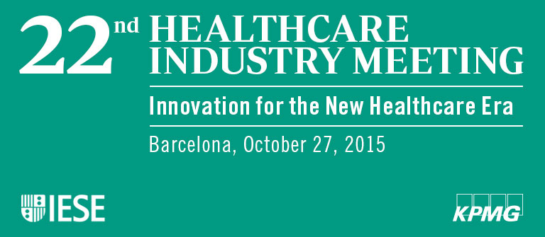 22nd Healthcare Industry Meeting - IESE Business School