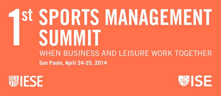1st Sports Management Summit - IESE Business School
