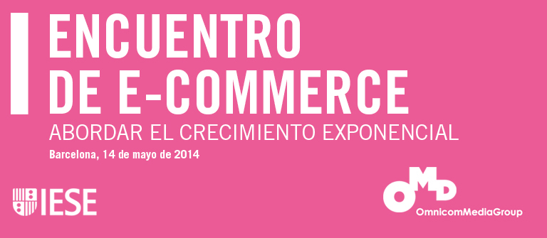 I Encuentro de e-Commerce - IESE Business School