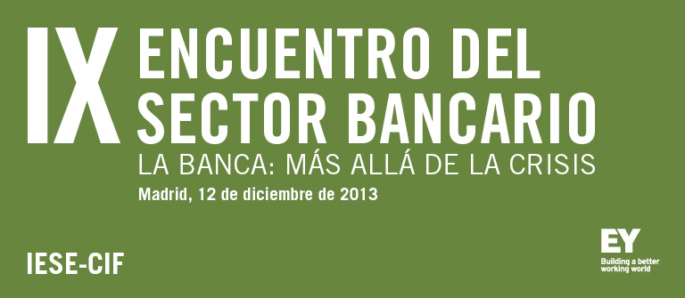 IX Encuentro del Sector Bancario - IESE Business School