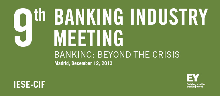 9th Banking Industry Meeting - IESE Business School