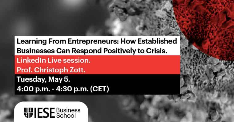 Learning from Entrepreneurs: How Established Businesses Can Respond Positively to Crisis